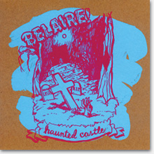 Belaire Haunted Castle 7 inch vinyl cover